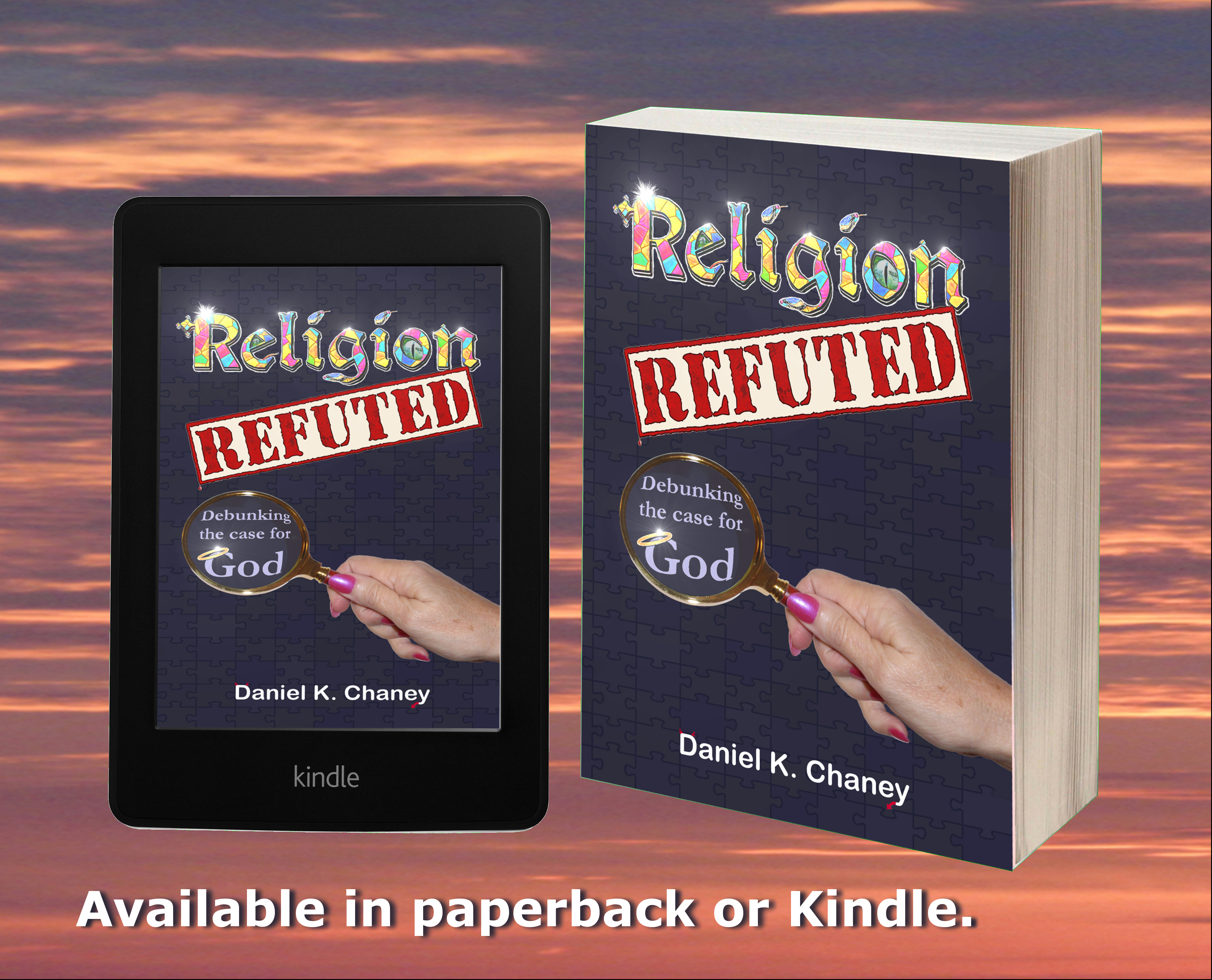 Religion Refuted is available in paperback or Kindle.